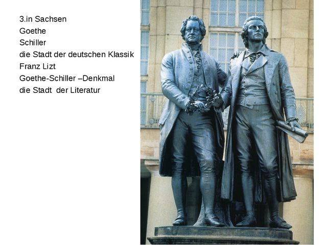 3.in Sachsen Goethe Schiller die Stadt der deutschen Klassik Franz Lizt Goeth...