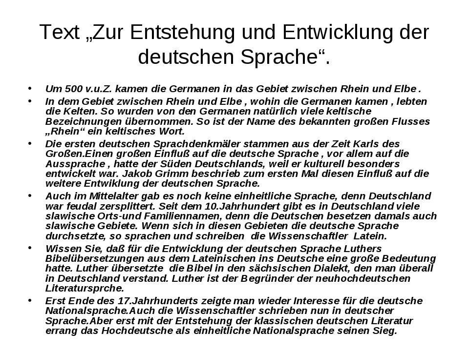 """Text """"Zur Entstehung und Entwicklung der deutschen Sprache"""". Um 500 v.u.Z. ka..."""