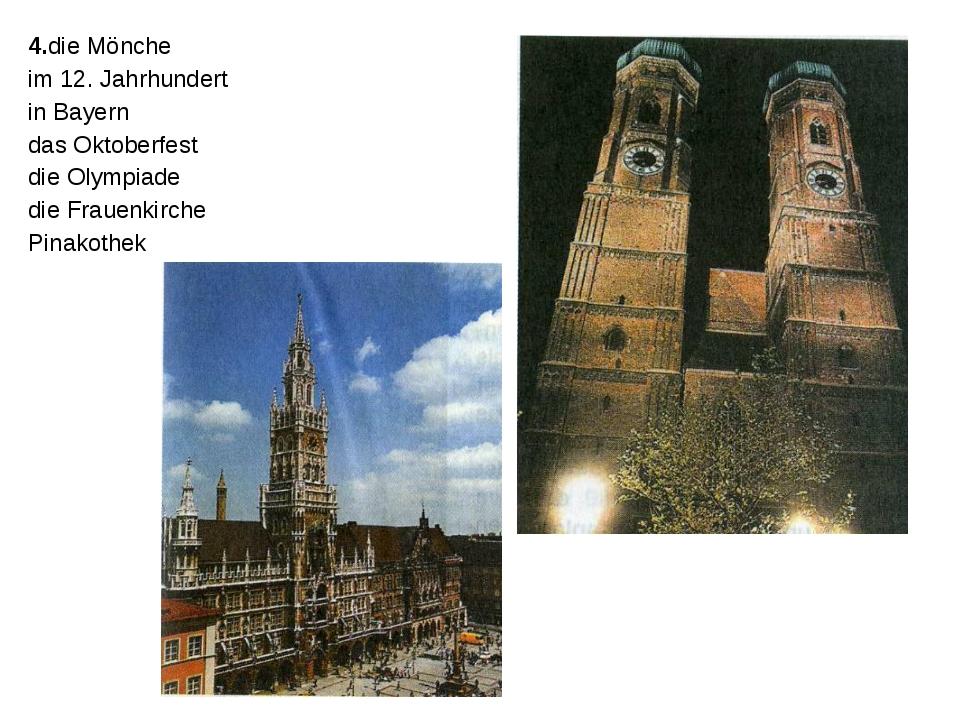 4.die Mönche im 12. Jahrhundert in Bayern das Oktoberfest die Olympiade die F...