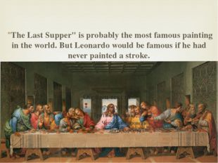 """The Last Supper"" is probably the most famous painting in the world. But Leo"