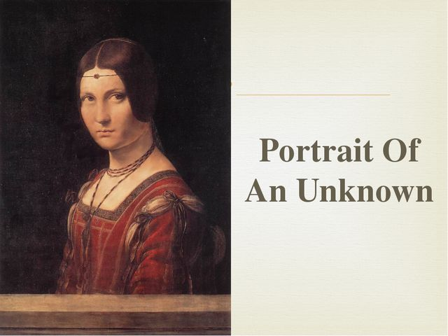 Portrait Of An Unknown 