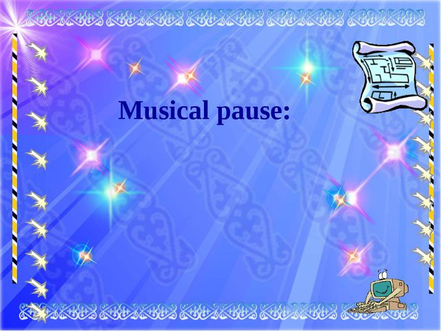 Musical pause: