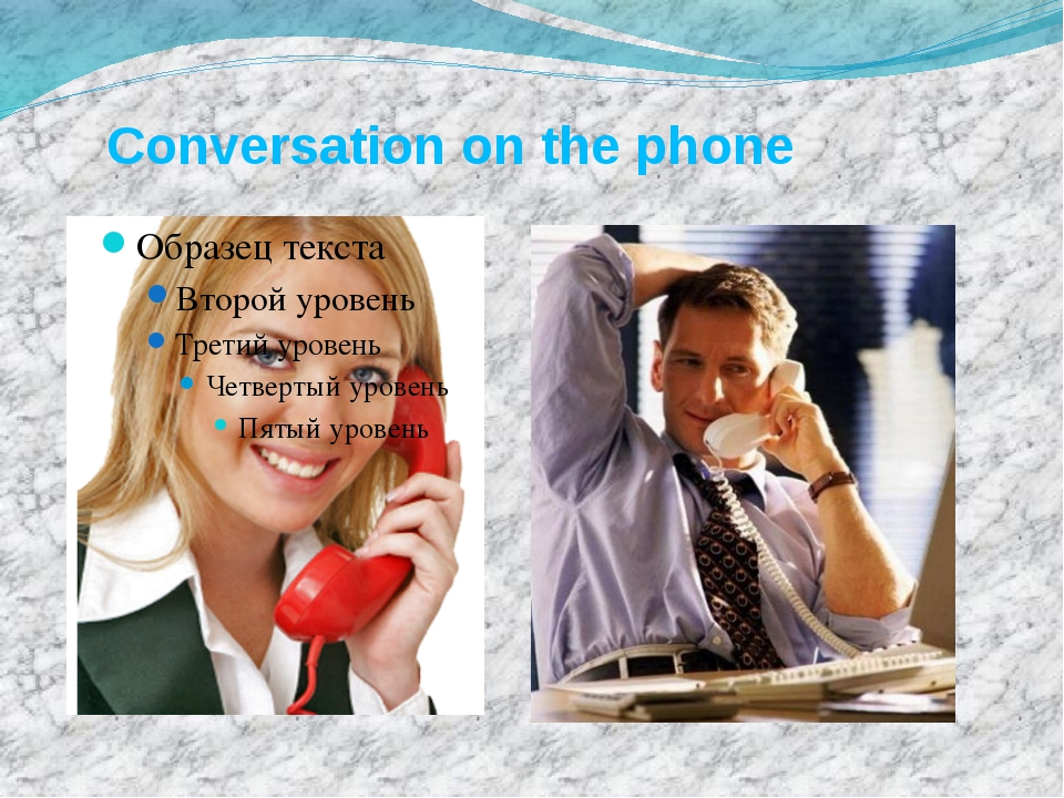Conversation on the phone