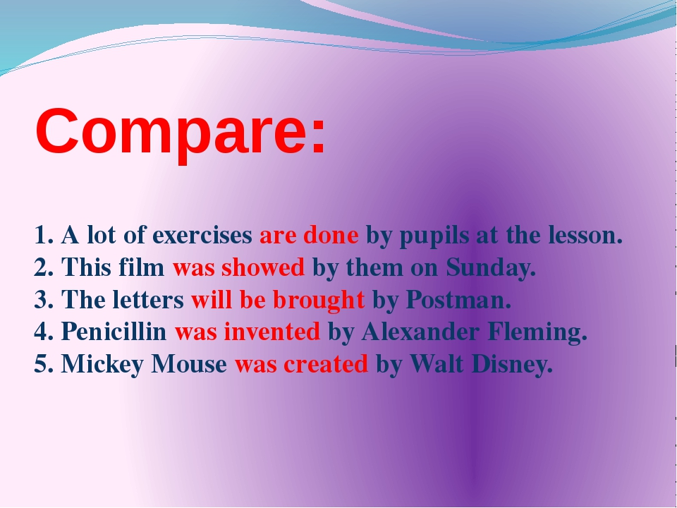 Compare: 1. A lot of exercises are done by pupils at the lesson. 2. This film...