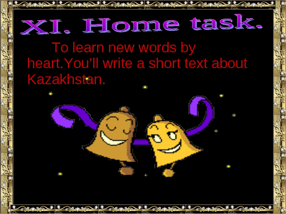 To learn new words by heart.You'll write a short text about Kazakhstan.