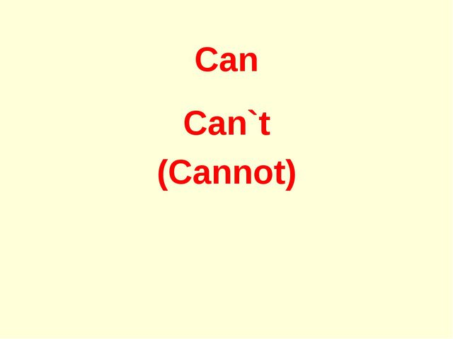 Can Can`t (Cannot)