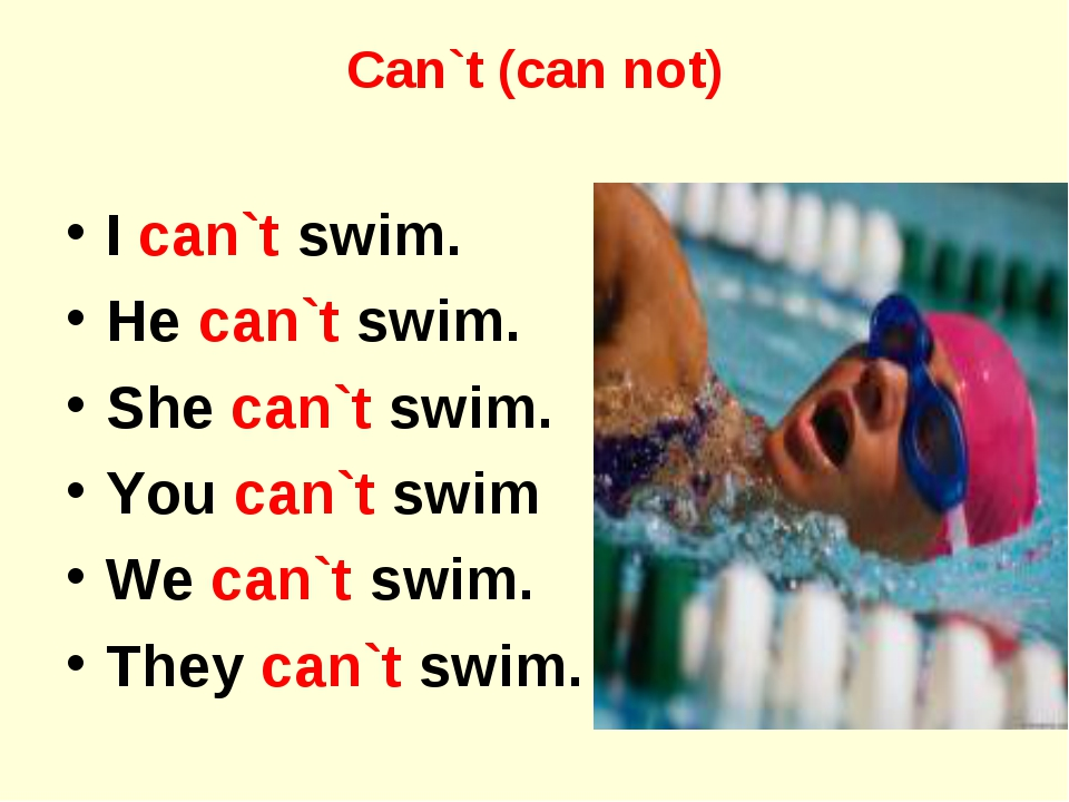 Can`t (can not) I can`t swim. He can`t swim. She can`t swim. You can`t swim W...