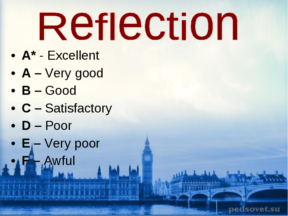 A* - Excellent A – Very good B – Good C – Satisfactory D – Poor E – Very poor...