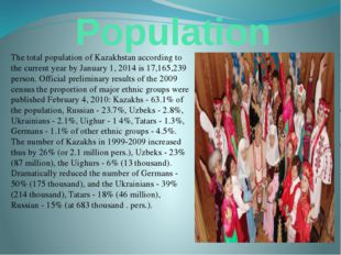 Population The total population of Kazakhstan according to the current year b