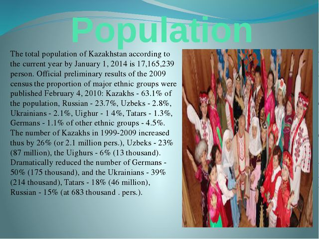Population The total population of Kazakhstan according to the current year b...
