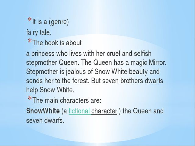 It is a (genre) fairy tale. The book is about a princess who lives with her...
