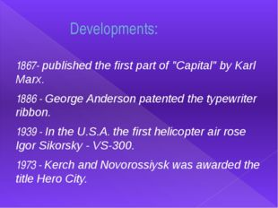 """Developments: 1867- published the first part of """"Capital"""" by Karl Marx. 1886"""