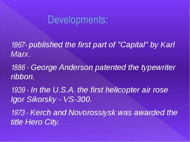 """Developments: 1867- published the first part of """"Capital"""" by Karl Marx. 1886..."""