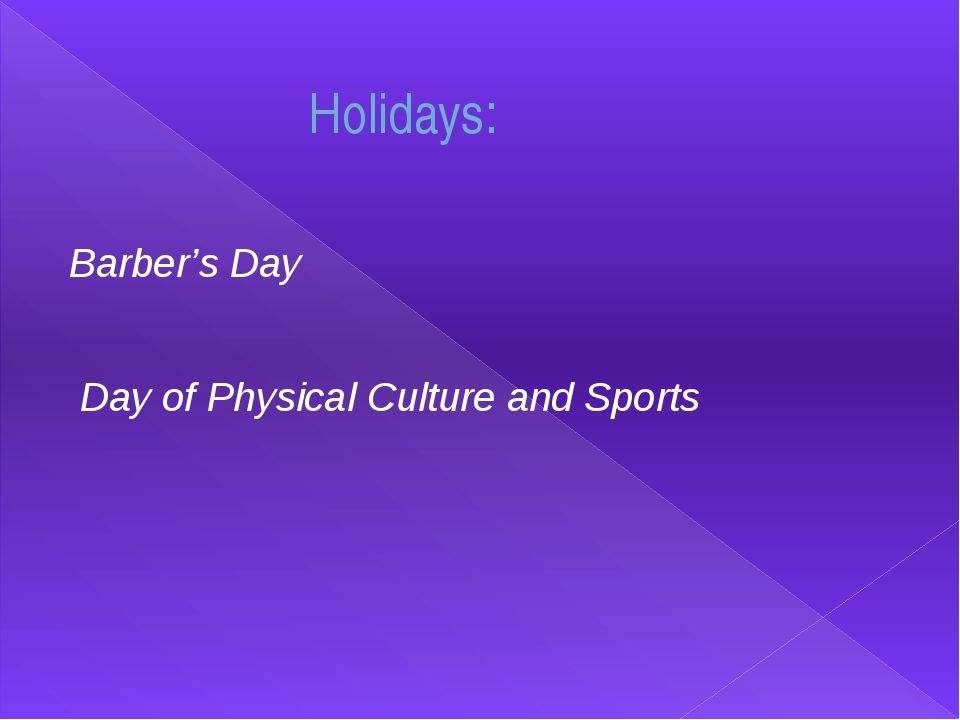 Barber's Day Day of Physical Culture and Sports Holidays: