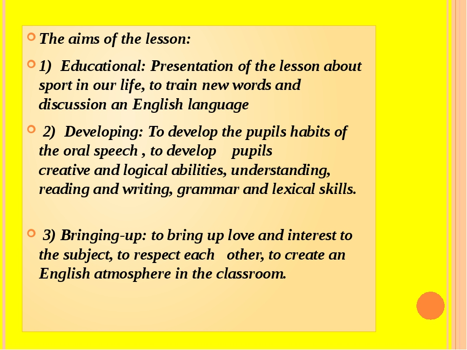 The aims of the lesson: 1) Educational: Presentation of the lesson about spor...