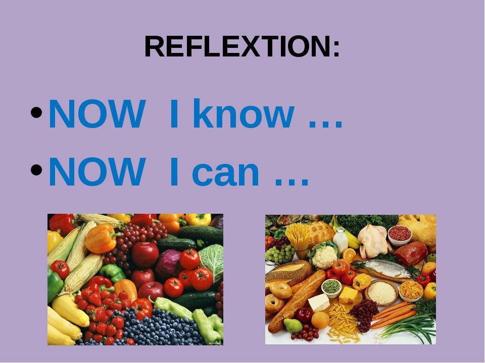 REFLEXTION: NOW I know … NOW I can …