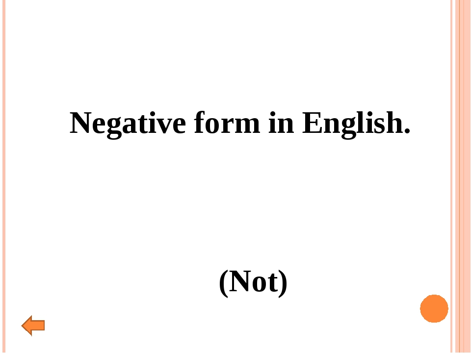 Negative form in English. (Not)