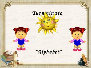 """Turnminute """"Alphabet"""""""