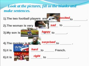 Look at the pictures, fill in the blanks and make sentences. 1).The two foot