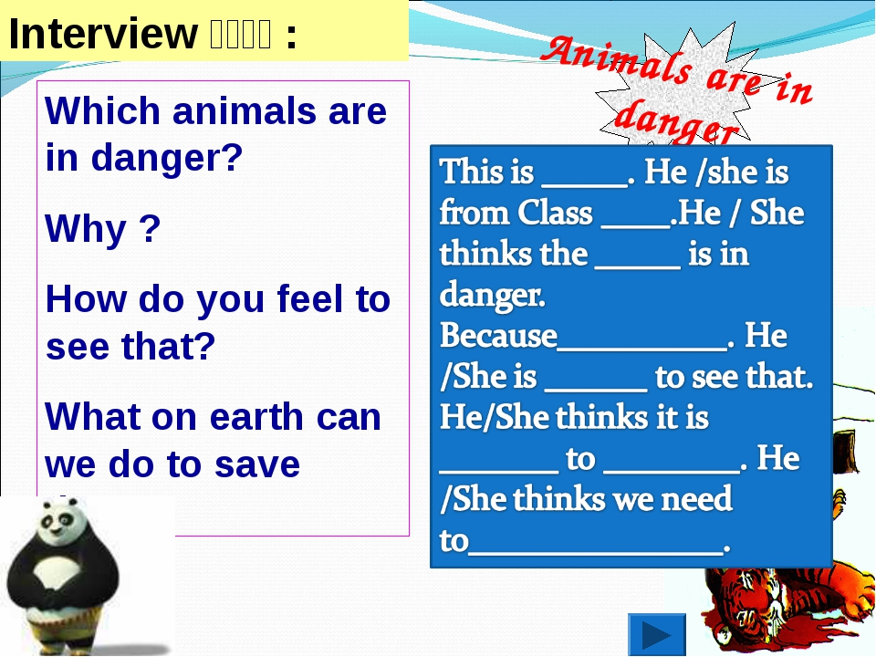 Animals are in danger Which animals are in danger? Why ? How do you feel to s...