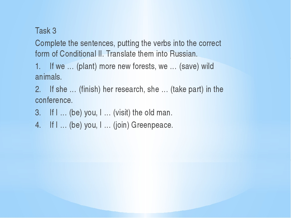 Task 3 Complete the sentences, putting the verbs into the correct form of Con...