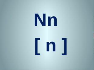 Nn [ n ]