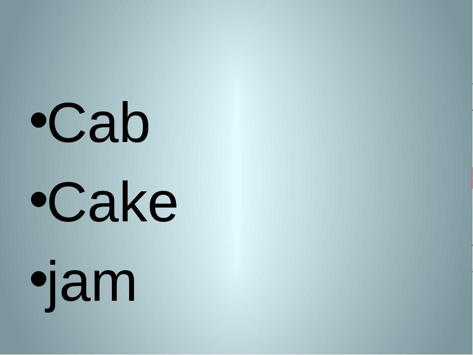 Cab Cake jam