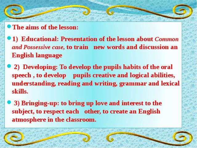 The aims of the lesson: 1) Educational: Presentation of the lesson about Comm...