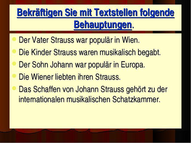 Bekräftigen Sie mit Textstellen folgende Behauptungen. Der Vater Strauss war...