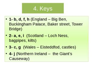 4. Keys 1- b, d, f, h (England – Big Ben, Buckingham Palace, Baker street, To