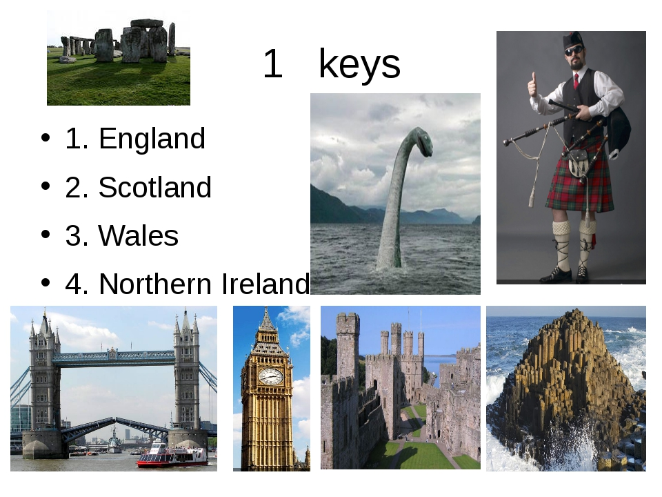 1 keys 1. England 2. Scotland 3. Wales 4. Northern Ireland