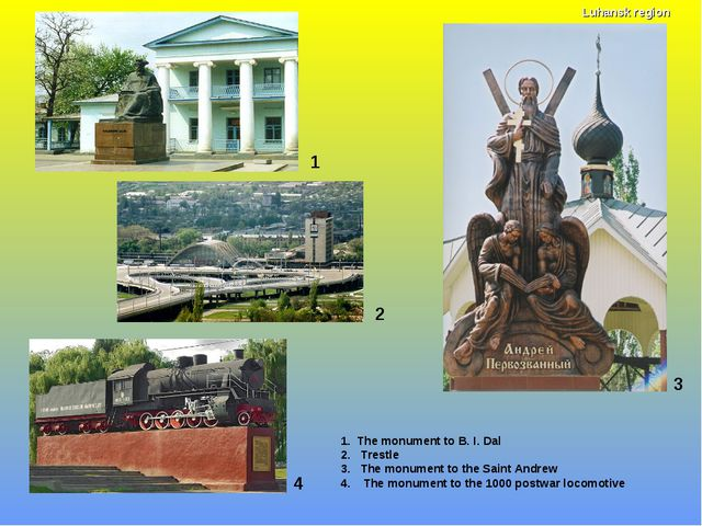 1 1. The monument to B. I. Dal 2. Trestle 3. The monument to the Saint Andrew...