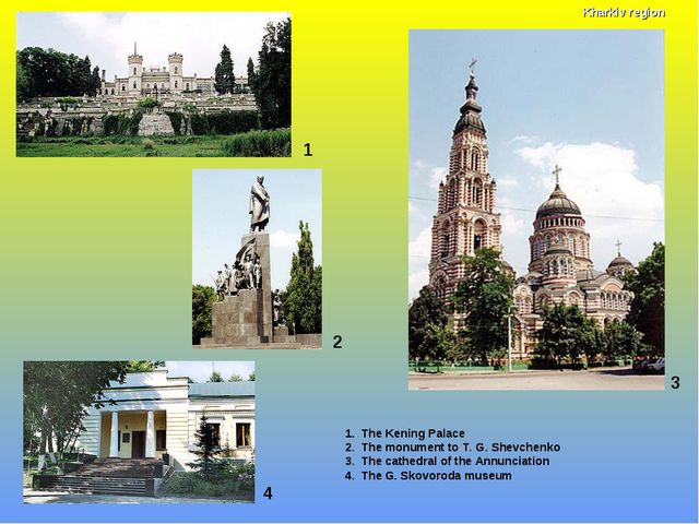 1 1. The Kening Palace 2. The monument to T. G. Shevchenko 3. The cathedral o...