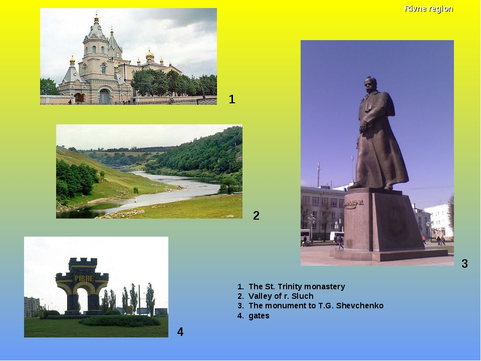 1 1. The St. Trinity monastery 2. Valley of r. Sluch 3. The monument to T.G....