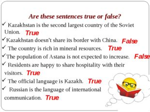 Are these sentences true or false? Kazakhstan is the second largest country o