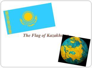 The Flag of Kazakhstan
