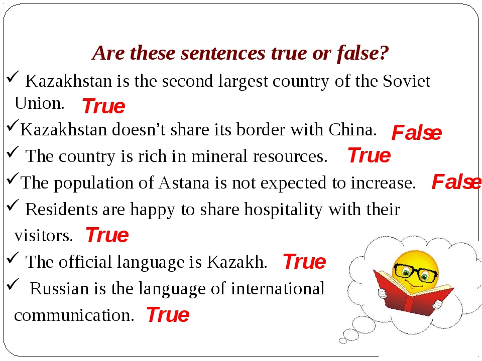 Are these sentences true or false? Kazakhstan is the second largest country o...