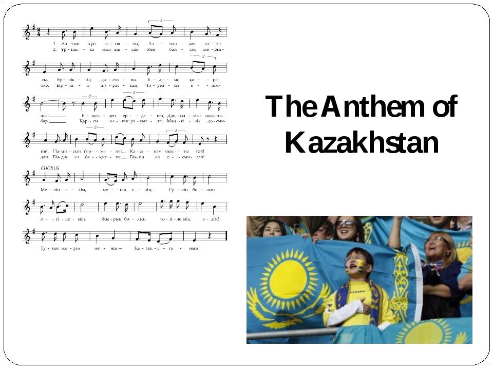 The Anthem of Kazakhstan