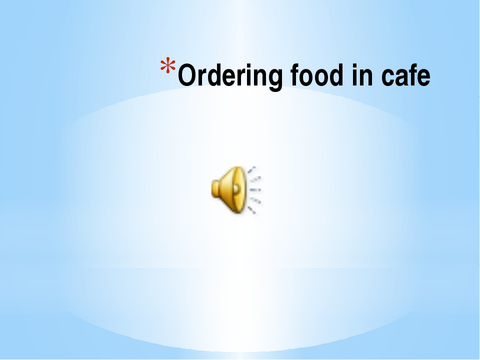Ordering food in cafe