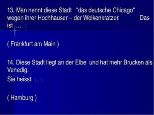 """13. Man nennt diese Stadt """"das deutsche Chicago"""" wegen ihrer Hochhauser – de"""