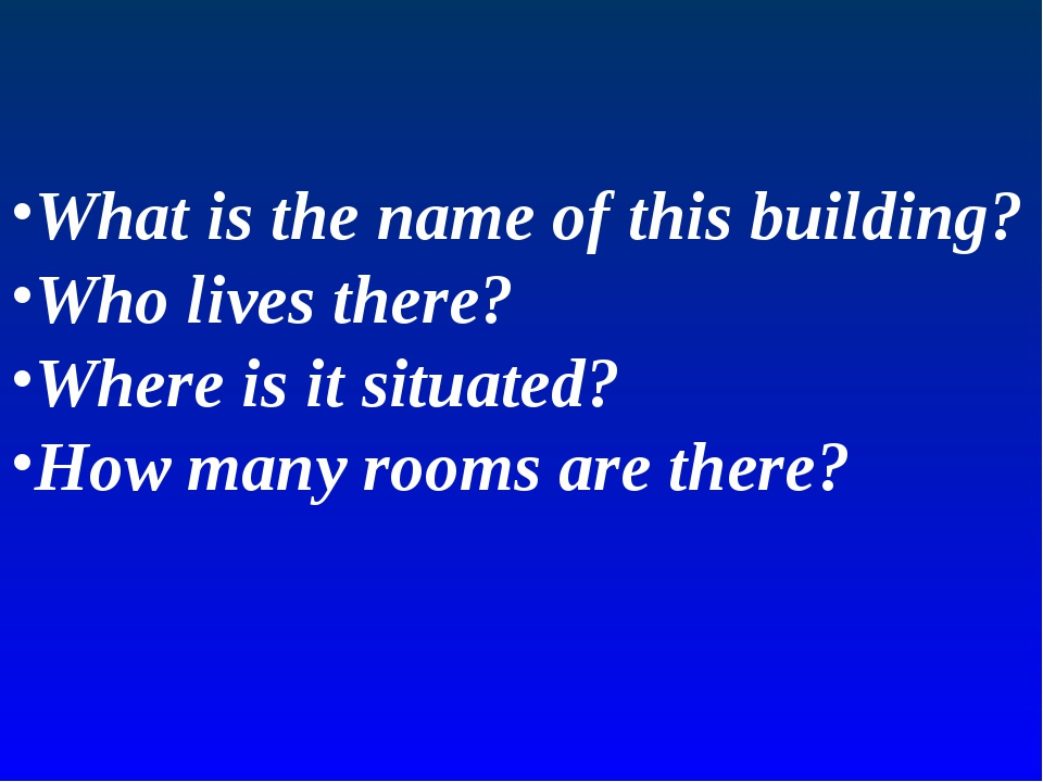 What is the name of this building? Who lives there? Where is it situated? How...