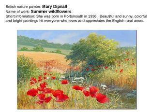 British nature painter: Mary Dipnall Name of work: Summer wildflowers Short i