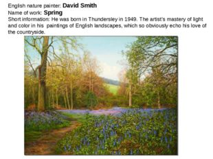 English nature painter: David Smith Name of work: Spring Short information: H