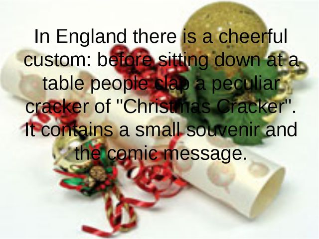 In England there is a cheerful custom: before sitting down at a table people...
