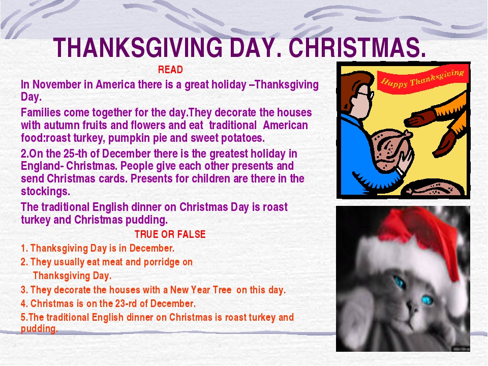 THANKSGIVING DAY. CHRISTMAS. READ In November in America there is a great hol...