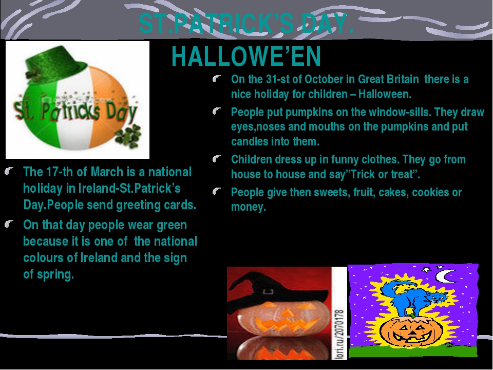 ST.PATRICK'S DAY. HALLOWE'EN The 17-th of March is a national holiday in Irel...