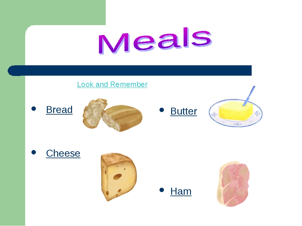 Look and Remember Bread Cheese Butter Ham