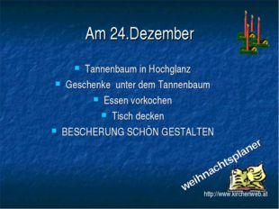 Am 24.Dezember Tannenbaum in Hochglanz Geschenke unter dem Tannenbaum Essen v