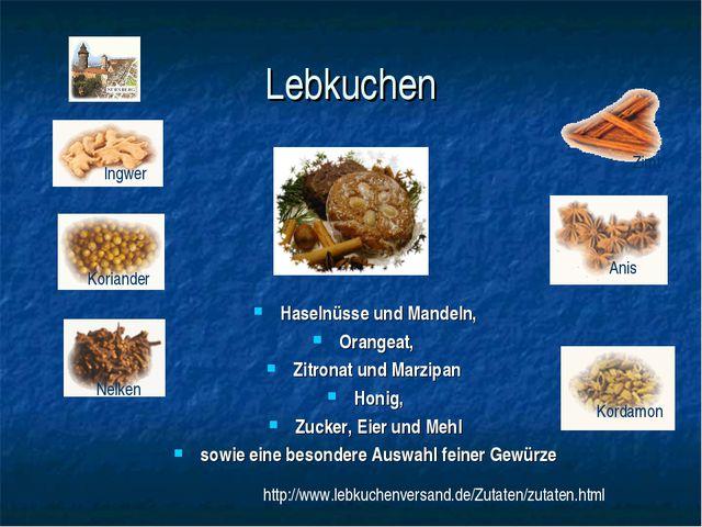 Lebkuchen Haselnüsse und Mandeln, Orangeat, Zitronat und Marzipan Honig, Zu...