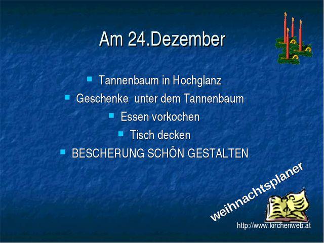 Am 24.Dezember Tannenbaum in Hochglanz Geschenke unter dem Tannenbaum Essen v...